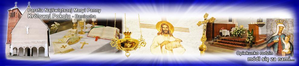 Parafia Najświętszej Maryi Panny Królowej Pokoju – Baniocha